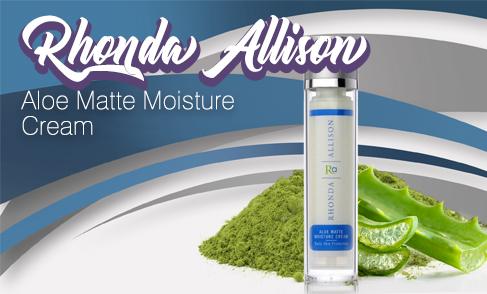 Rhonda Allison - Aloe Matte Moisture Cream (SWINA Product of the Week)